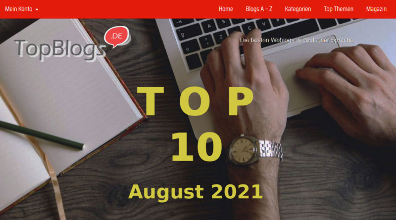 Top Ten Blogs im August 2021